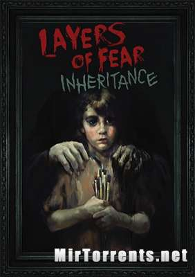 Layers of Fear Inheritance (2016) PC
