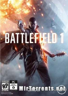 Скачать BATTLEFIELD 1 - DIGITAL DELUXE EDITION (2016 ) PC торрент