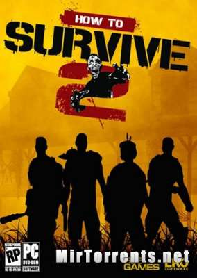 How to Survive 2 (2016) PC