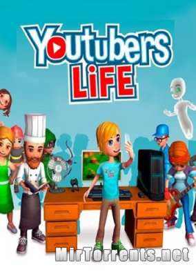 Youtubers Life (2016) PC