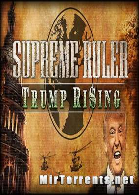 Supreme Ruler Trump Rising (2016) PC