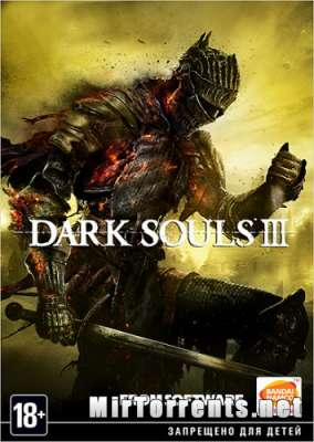 Dark Souls 3 Deluxe Edition (2016) PC