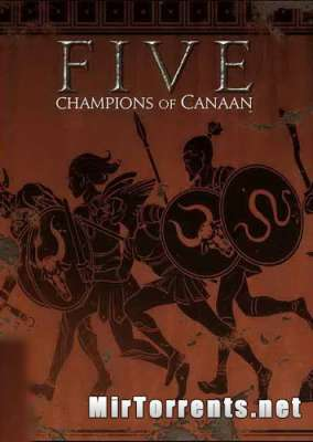 FIVE Champions of Canaan (2016) PC