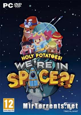 Holy Potatoes! Were in Space?! (2017) PC