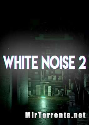 White Noise 2 Complete Edition (2017) PC