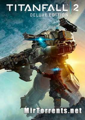 Titanfall 2 Digital Deluxe Edition (2016) PC