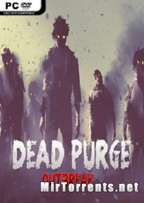 Dead Purge Outbreak (2017) PC