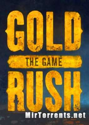 Gold Rush The Game (2017) PC