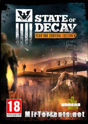 State of Decay Year One Survival Edition (2015) PC