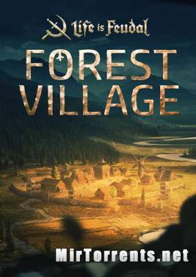 Life is Feudal Forest Village (2016) PC