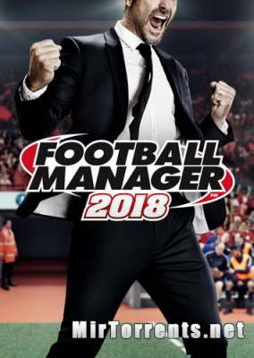 Football Manager 2018 (2017) PC