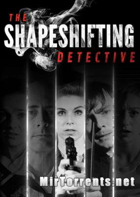 The Shapeshifting Detective (2018) PC