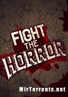 Fight the Horror (2019) PC