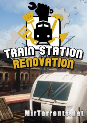 Train Station Renovation (2020) PC
