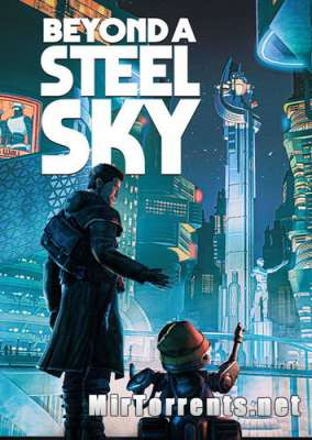 Beyond a Steel Sky (2020) PC